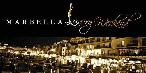 Marbella Luxury Weekend, una Feria del Lujo